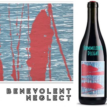 Benevolent Neglect Syrah 2017